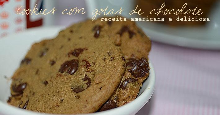 cookies destaque - Do It Yourself | Cookies com gotas de chocolate - receita americana