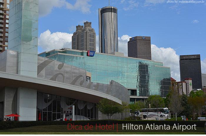 hotel atlanta hilton 1 - Dica de hotel | Hilton Atlanta Airport