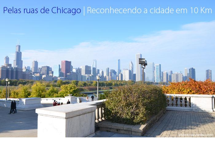 chicago ruas capa - Pelas ruas de Chicago | Reconhecendo a cidade em 10 Km