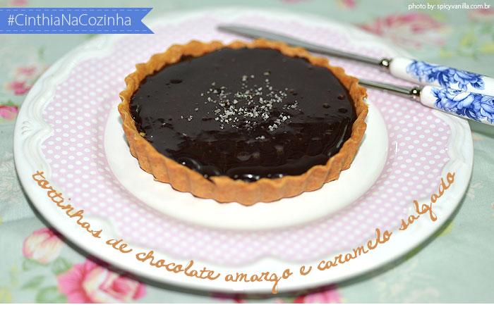 torta chocolate capa - #CinthiaNaCozinha |Receita de tortinhas de chocolate amargo com caramelo salgado