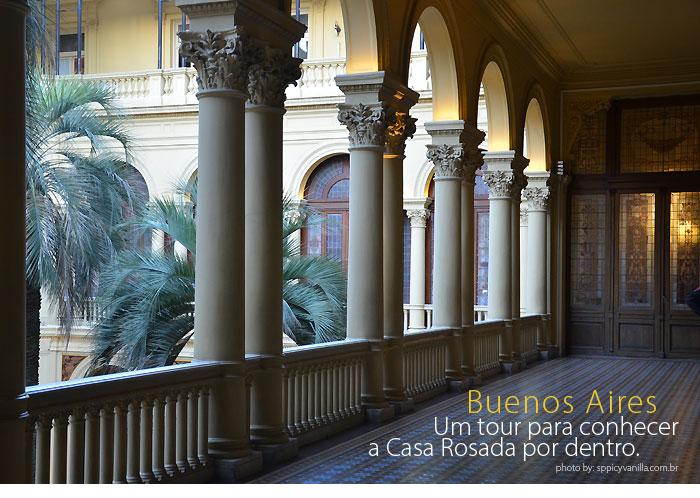 Buenos Aires, um tour para conhecer a Casa Rosada por dentro.