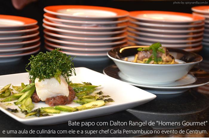 """dalton rangel entrevista homens gourmet1 - Bate papo com Dalton Rangel de """"Homens Gourmet""""e uma aula de culinária com ele e a super chef Carla Pernambuco."""