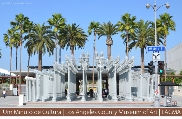lacma museo - Um Minuto de Cultura | Los Angeles County Museum of Art | LACMA
