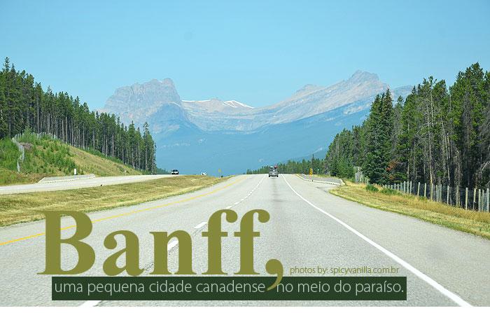 banff canada capa - Banff, uma pequena cidade canadense no meio do paraíso.
