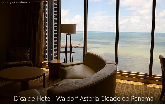 hotel cidade panama hilton - Dica de Hotel | Waldorf Astoria Cidade do Panamá