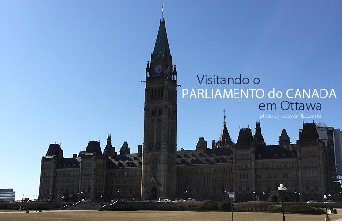 parlamento ottawa canada - Ottawa | Visitando e Parlamento do Canadá