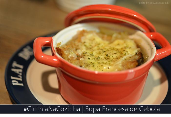 sopa cebola francesa receita - #CinthiaNaCozinha | Receita de Sopa francesa de cebola