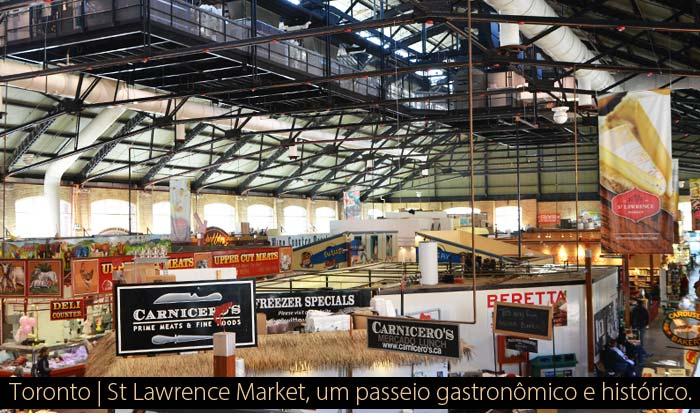mercadao toronto gastronomia - Toronto | St Lawrence Market, um passeio gastronômico e histórico.