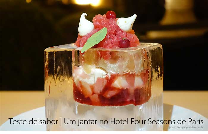 four seasons hotel - Teste de Sabor | Um jantar no Four Seasons Hotel George V Paris