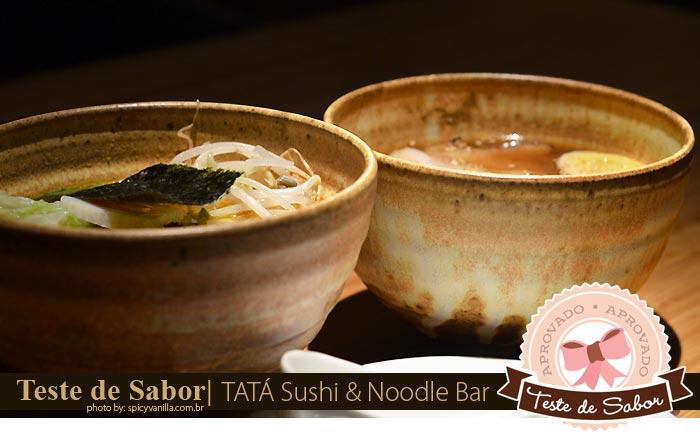tata sushi spicyvanilla - Teste de Sabor | TATÁ Sushi & Noodle Bar