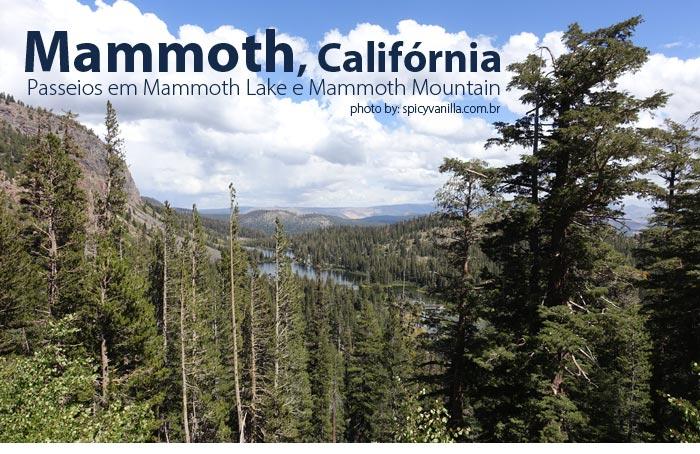 mammoth lake california - Mammoth Mountain e Mammoth Lake | Os passeios e o que fazer na cidade
