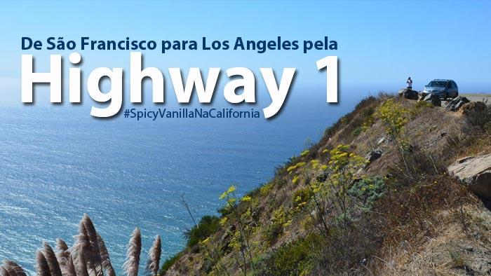dicas costa da california - De São Francisco para Los Angeles pela Highway 1 | #SpicyVanillaNaCalifornia