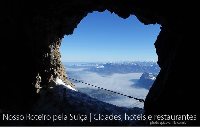 roteiro suica - Nosso Roteiro de um mês na Suíça | Cidades, hotéis e restaurantes