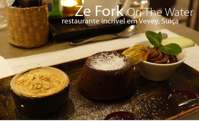 ze fork vevey - Teste de Sabor | Ze Fork, melhor restaurante de Vevey