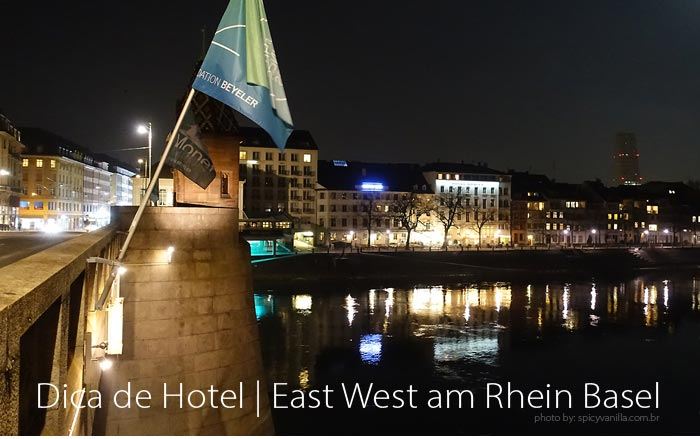 hotel east west basel - Dica de Hotel | East West am Rhein em Basel (Basileia Suiça)