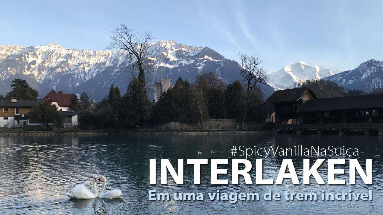 interlaken capa 2 - Suíça | Como chegar e o que fazer em Interlaken, cidade próxima ao Jungfrau
