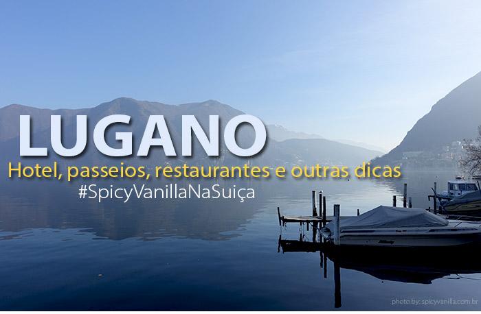 lugano 2 - Lugano | Onde ficar e o que fazer na cidade