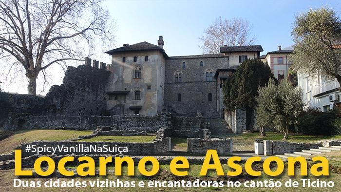 Locarno e Ascona, mais um pedacinho da Suíça Italiana